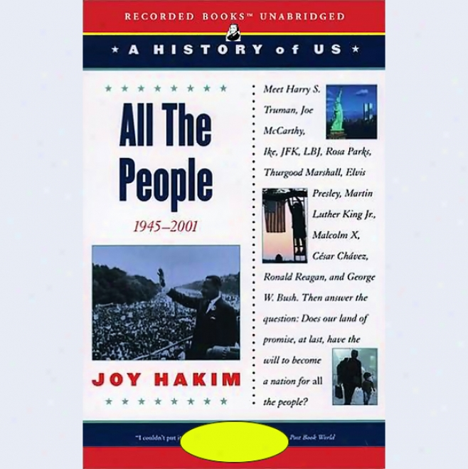 All The People: A History Of Us, Book 10 (unabridged)