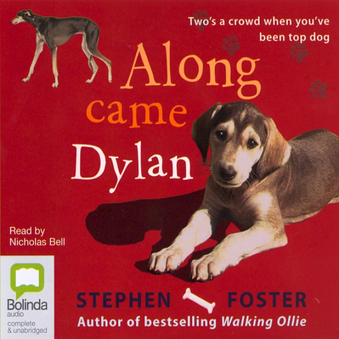 Along Came Dyoan (unabridged)