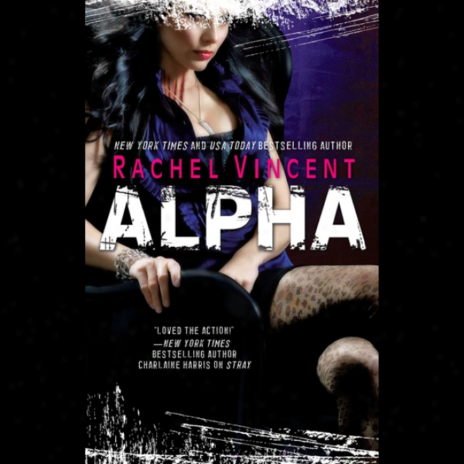 Alpha: Shifters, Book 6 (unabridged)