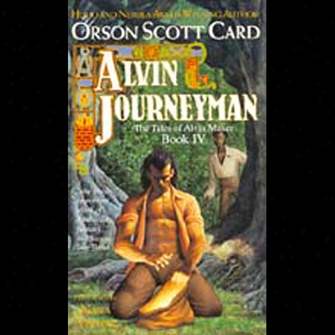 Alvin Journeyman: Alvin Maker Iv