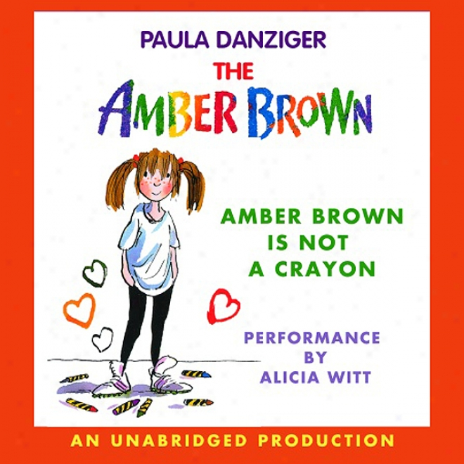 Amber Brown Is Not  ACrayon (unabridged)