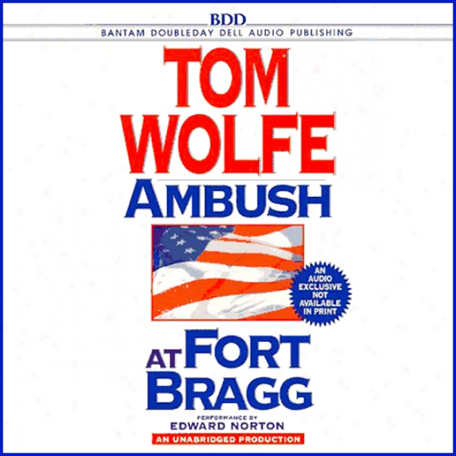 Ambush At Fort Bragg (unabridged)