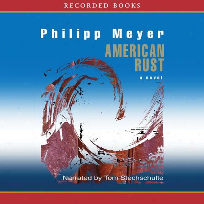 American Rust (unabridged)