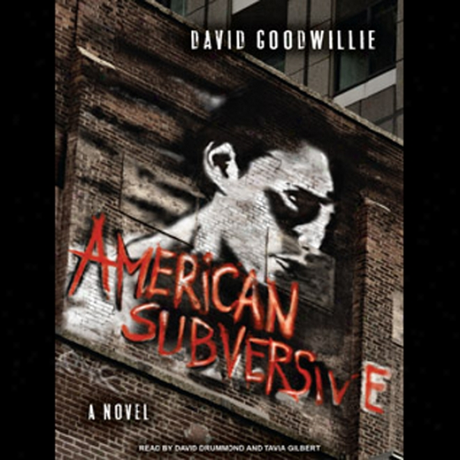 American Subversive: A Novel (unabridged)