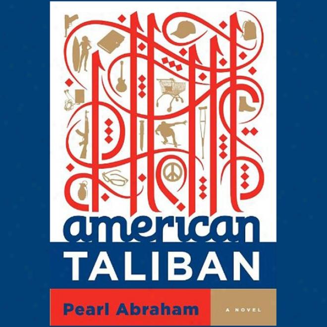 American Taliban: A Tale (unabridged)