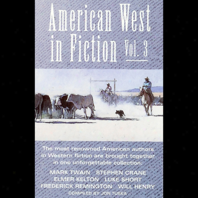 American Western In Fiction, Volume 3