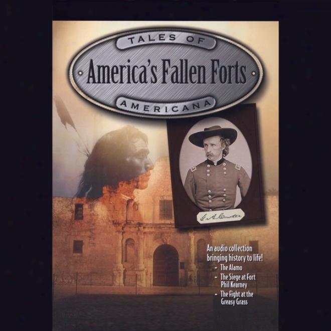 America's Fallen Forts: Redd Darkness, Crocketg & Custer (unabridged)
