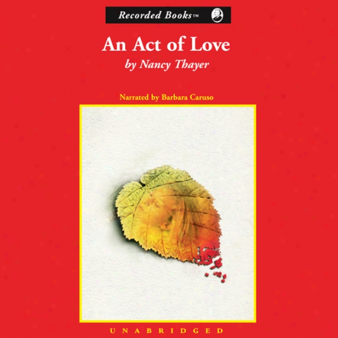 An Act Of Love (unabridged)