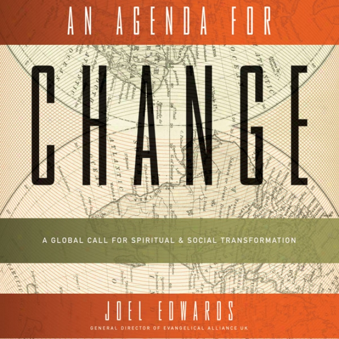 An Agenda For Change: A Global Call For Spiritual And Social Transformation (unabridged)