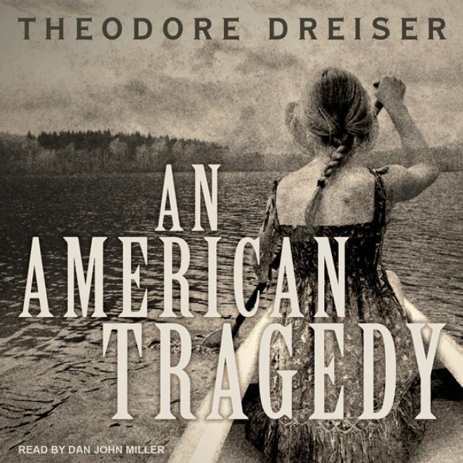 An American Tragedy (unabridged)