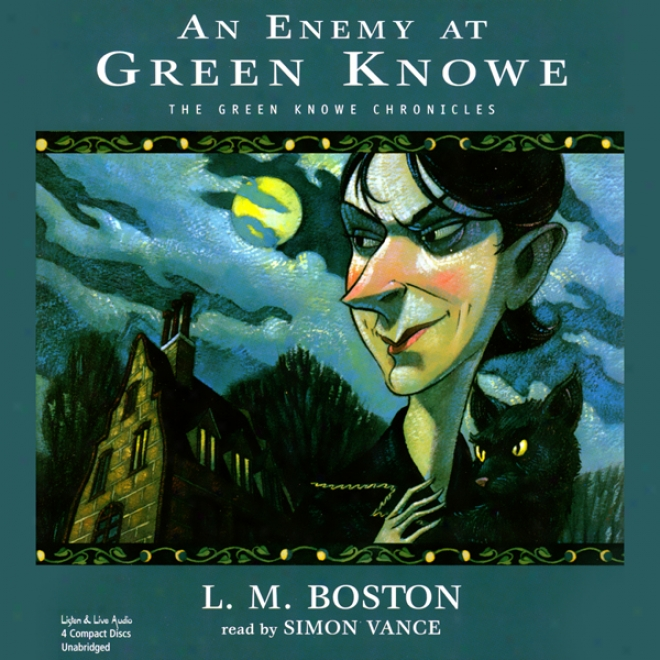 One Satan At Green Knowe: The Green Knowe Chronicles, Book Five (unabridged)
