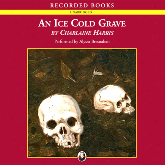 An Ice Bleak Grave: Harpe5 Connelly Mysteries, Book 3 (unabridged)
