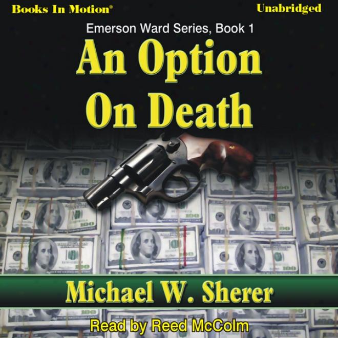 An Option On Death: Emerson Wad, Book 1 u(nabridged)