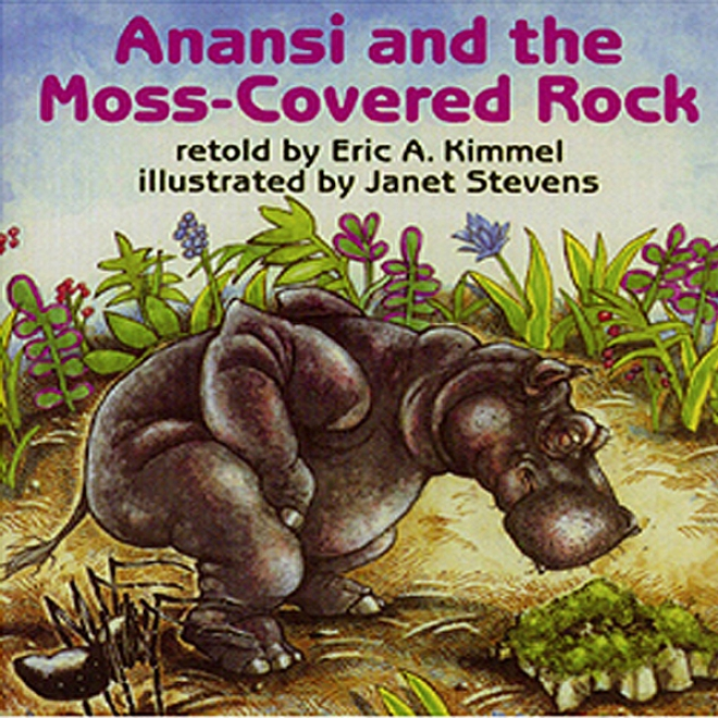 'anansi And The Moss Covered Rock' And 'anansi Goes Fishing' (unabridged)