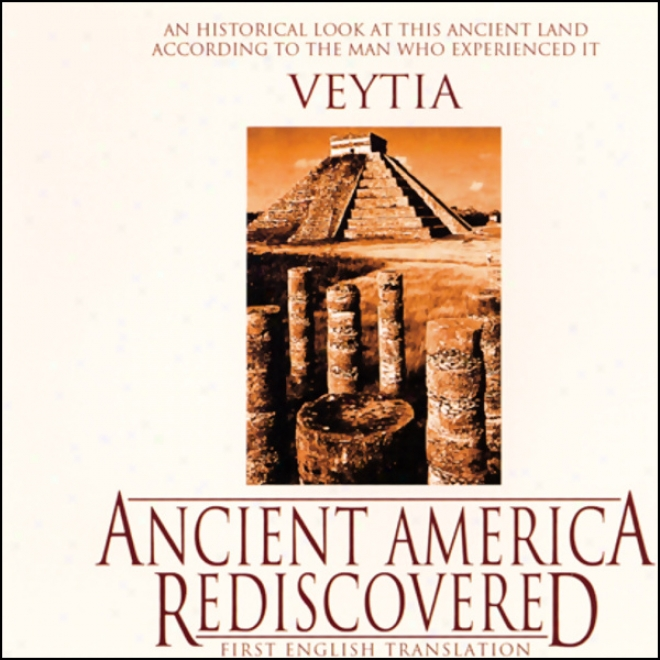 Ancient America Rediscovered (unabridged)
