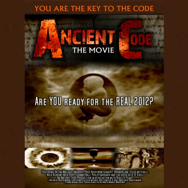 Ancient Code: Are You Ready Foor The Real 2012? (unabridged)