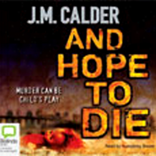 And Hope To Die (unabridged)