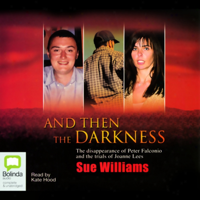 And Then The Darkness (unabridged)