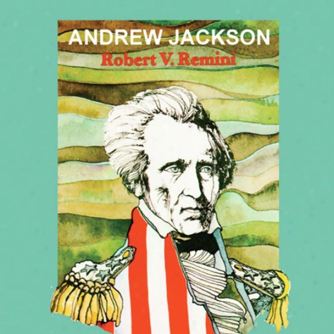 Andrew Jackson (unabridged)