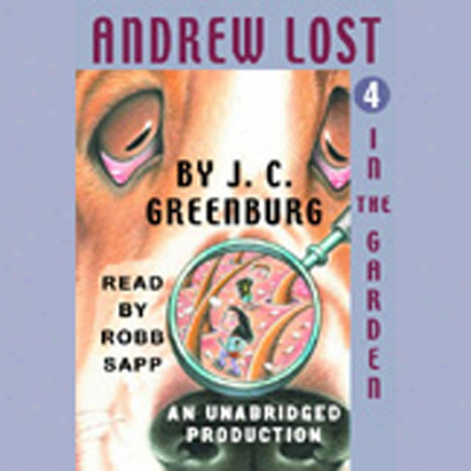 Andrew Ruined In The Garden, Book 4 (unabridged)