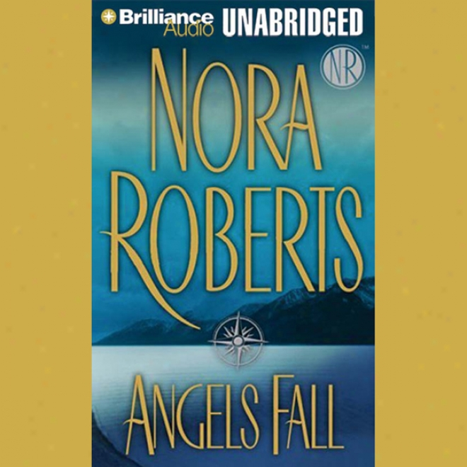 Angels Fall (unabridged)