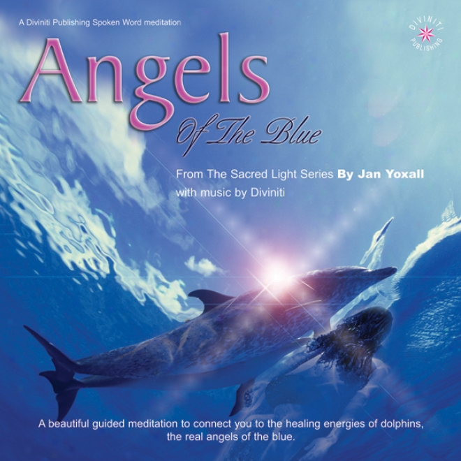 Angels Of The Blue (unabridged)