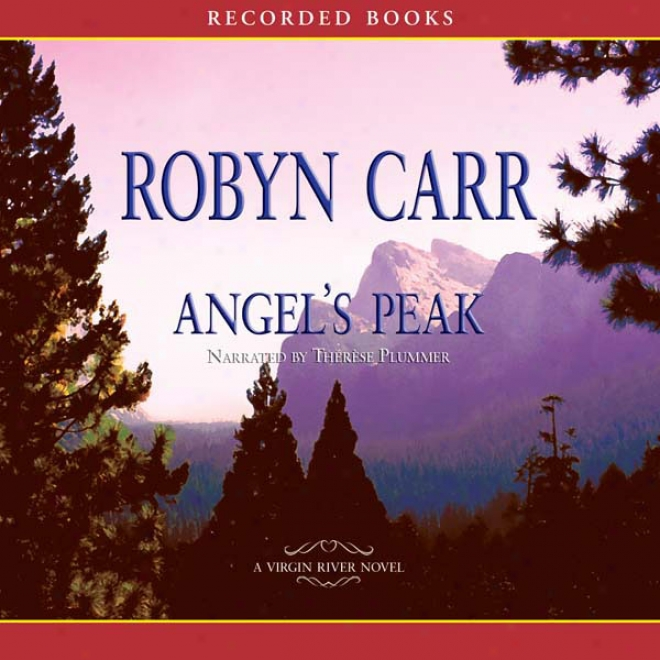 Angel's Peak: Virgin River, Book 10 (unabridged)