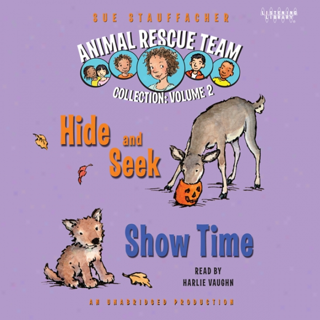 Animal Rescue Team: Show Time, Book 4 (unabridged)