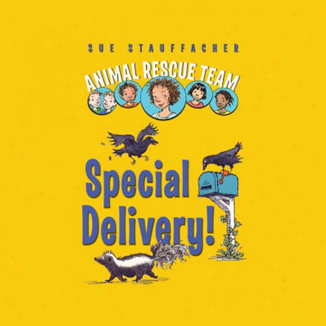 Animal Rescue Team: Speciak Delivery!, Book 2 (unabridged)