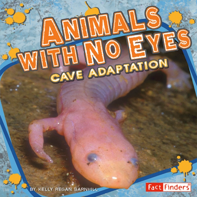 Aniimals With No Eyes: Cave Adaptation