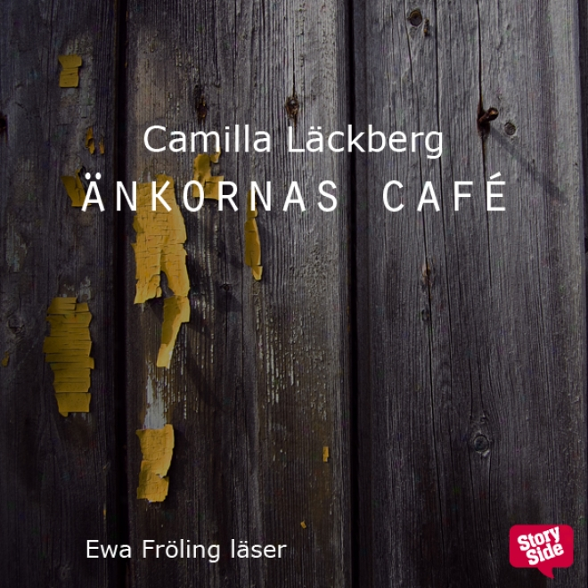 Ankornas Cafe: En Storyside Novell [widows Cafe: A Storyside Novel] (unabridged)