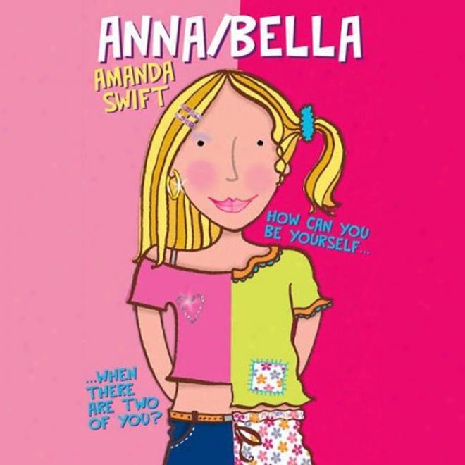 Anna/bella (unabridged)