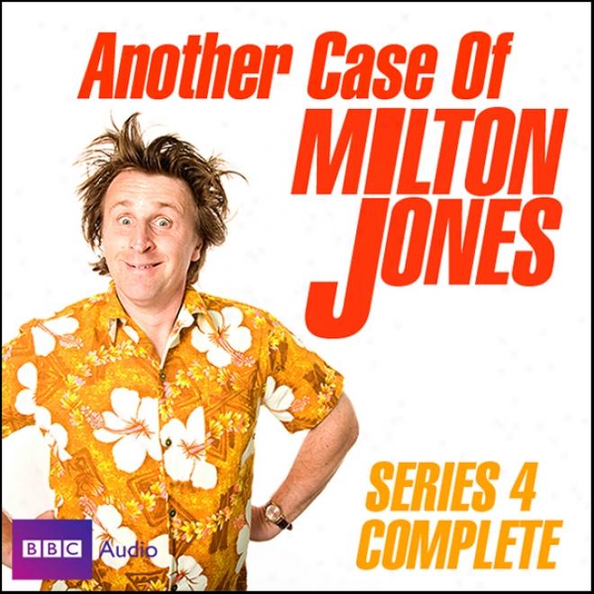 Another Case Of Milton Jones: Series 4