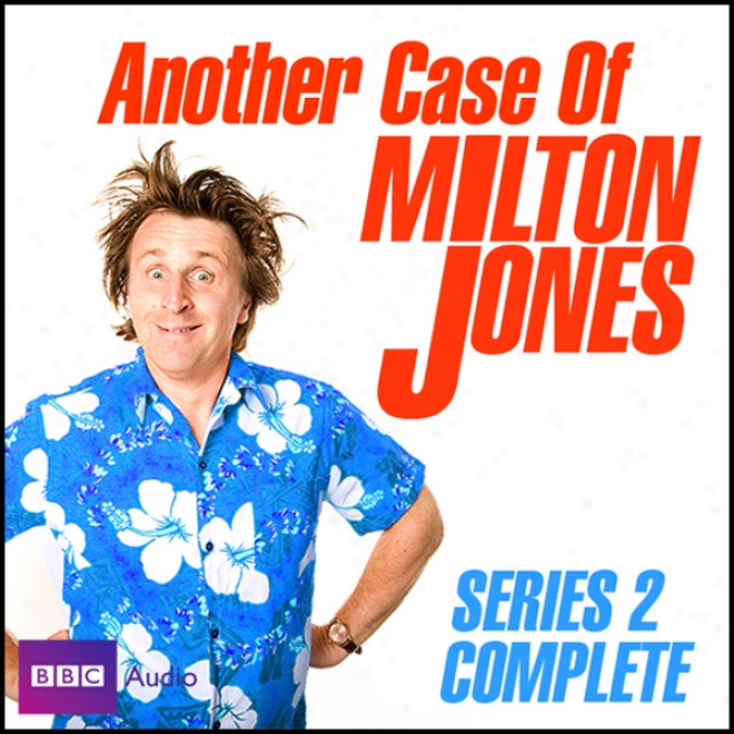 Another Case Of Milton Jones: The Complete Series 2