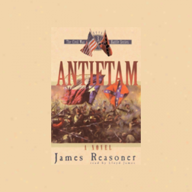 Antietam: The Civil War BattleS eries Book 3 (unabridged)