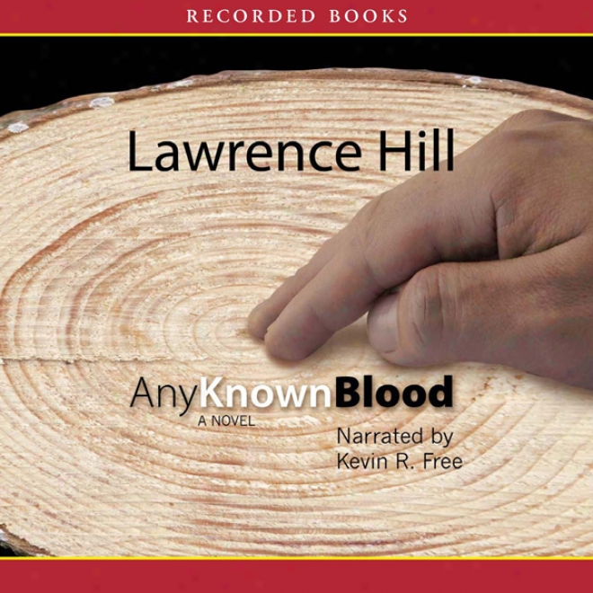 Any Known Blood (unabridged)