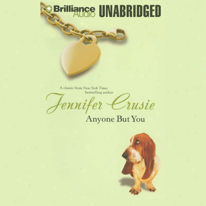Anyone But You (unabridged)