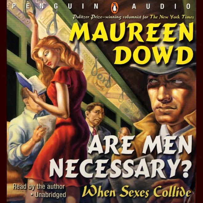 Are Men Necessary?: When Sexes Collide (unabridged)