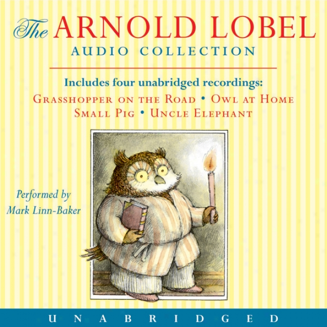 Arnold Lobel Audio Collection (unabridged)