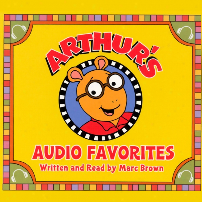 Arthur's Audio Favorites, Volume 1 (unabridged)