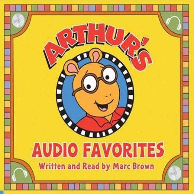 Arthur's Audio Favorites, Volume 2 (unabridged)