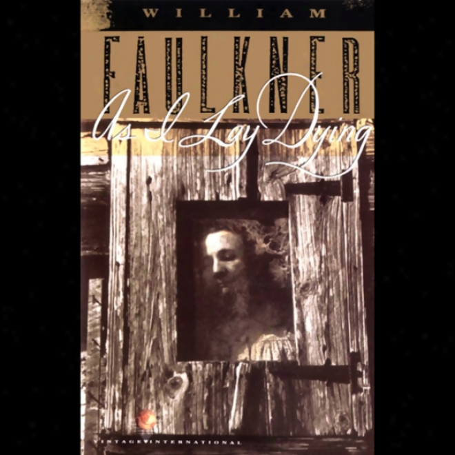 As I Lay Dying (unabridged)