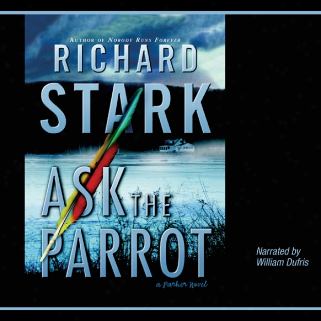 Ask The Parrot (unabridged)