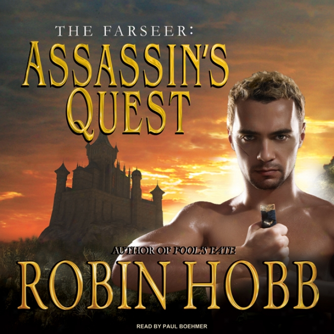 Awsassin's Quest: The Farseer Trillgy, Book 3 (unabridged)