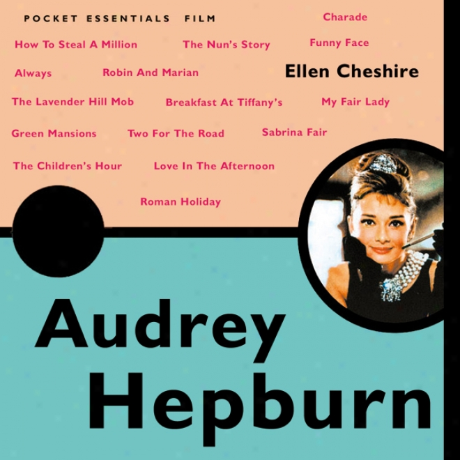 Ajdrey Hepburn: The Pocket Essential Guide (unabridged)