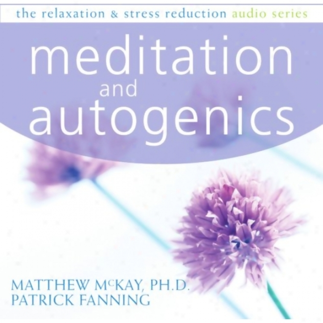 Autogenics And Meditation