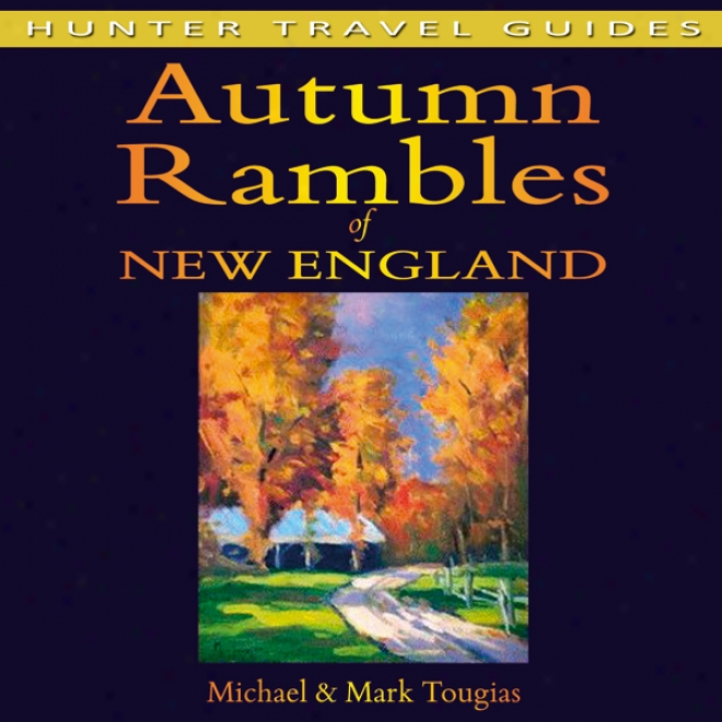 Fall Rambles: Recent England (unabridged)