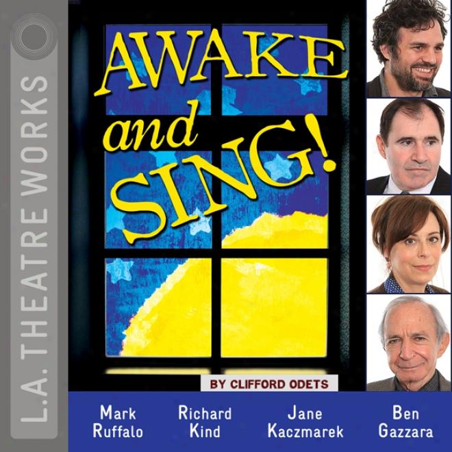 Awake And Sing! (dramatized)