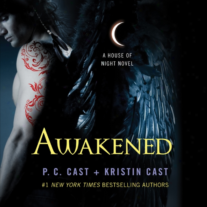 Awakened: House Of Night Series, Book 8 (unabridged)