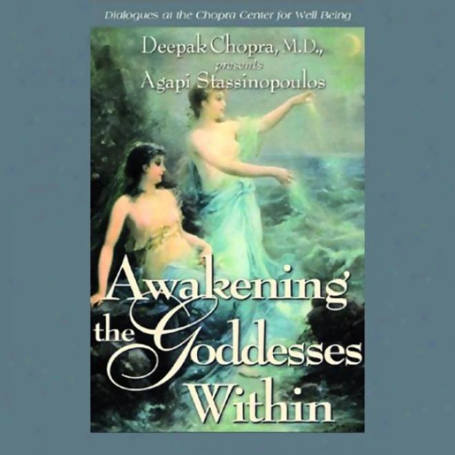 Awakening Ths Goddess Within
